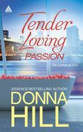 Tender Loving Passion : Temptation and Lies Longing and Lies