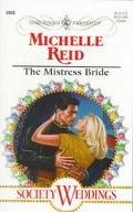 Mistress Bride: Society Weddings - Michelle Reid - Mass Market Paperback