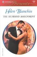 The Husband Assignment (Harlequin Presents No. 2115)