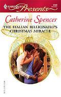 The Italian Billionaire's Christmas Miracle [Harlequin Presents Series #2688]