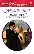 Marchese's Forgotten Bride (Harlequin Presents)