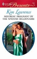 Mistress: Pregnant by the Spanish Billionaire (Harlequin Presents)