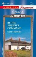 By the Sheikh's Command - Debbi Rawlins - Mass Market Paperback