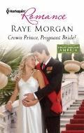 Crown Prince, Pregnant Bride!