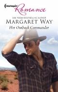 Her Outback Commander (Harlequin Romance)