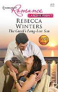 The Greek's Long-Lost Son (Larger Print Harlequin Romance: Escape Around the World)