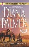Nelson's Brand: Nelson's Brand\Lonetree Ranchers: Colt (Bestselling Author Collection)