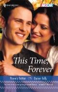 This Time, Forever : Over the Top Talk to Me