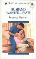 Husband Wanted -- Fast! (Silhouette Romance Series #1419)