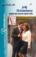 When the Lights Went out... - Judy Christenberry - Mass Market Paperback