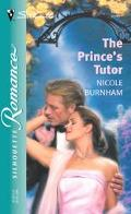The Prince's Tutor (Silhouette Romance) - Nicole Burnham - Mass Market Paperback