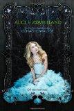 Alice in Zombieland (White Rabbit Chronicles, Book 1) (The White Rabbit Chronicles)