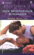 Her Mysterious Stranger (Harlequin Intrigue Series #587)