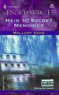 Heir to Secret Memories