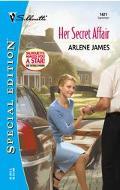 Her Secret Affair (Silhouette Special Edition Series #1421)