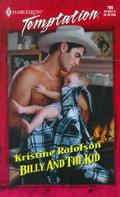 Billy and the Kid: (Bachelors and Babies) - Kristine Rolofson - Mass Market Paperback