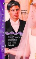 The Prince's Wedding: Romancing the Crown (Silhouette Intimate Moments)