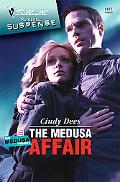 The Medusa Affair (Silhouette Romantic Suspense #1477)