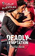 Deadly Temptation [Silhouette Romantic Suspense Series #1493]