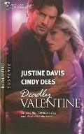 Deadly Valentine : Her un-Valentine the February 14th Secret