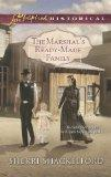 The Marshal's Ready-Made Family (Love Inspired Historical)