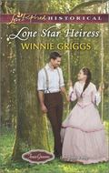 Lone Star Heiress (Love Inspired Historical\Texas Grooms (Love Inspired Historical))