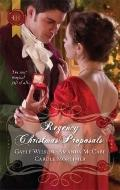 Regency Christmas Proposals : The Soldier's Christmas Miracle Snowbound and Seduced Christma...