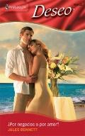 Por Negocios O Por Amor? : (for Business... or Marriage?)