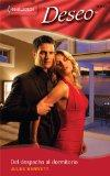 Del Despacho Al Dormitorio: (From the Office to the Bedroom) (Harlequin Deseo (Spanish)) (Sp...