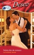 Treinta Dias de Romance : (Thirty Days of Romance)