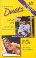 Cowboy Finds a Bride/the Way We Weren't