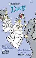 Great Bridal Escape/how to Catch a Groom