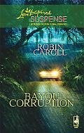 Bayou Corruption (Love Inspired Suspense Series)