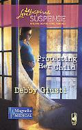 Protecting Her Child (Love Inspired Suspense Series)