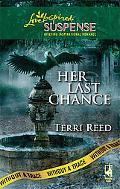 Her Last Chance (Love Inspired Suspense Series)