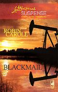 Blackmail (Love Inspired Suspense Series)