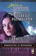 Killer Headline (Steeple Hill Love Inspired Suspense)