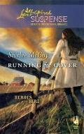 Running for Cover (Steeple Hill Love Inspired Suspense)