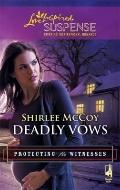 Deadly Vows (Steeple Hill Love Inspired Suspense)