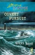 Covert Pursuit (Steeple Hill Love Inspired Suspense)