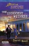 The Innocent Witness (Steeple Hill Love Inspired Suspense)