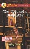 The Colonel's Daughter (Love Inspired Suspense)
