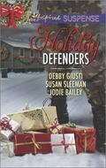 Holiday Defenders : Mission: Christmas Rescue Special Ops Christmas Homefront Holiday Hero