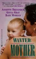 Wanted: Mother