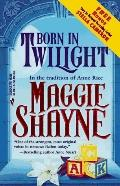 Born in Twilight - Maggie Shayne - Mass Market Paperback