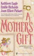 Mother's Gift: Waiting for Mom; Nobody's Child; Mother's Day Baby