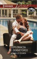 Diplomacia de Dormitorio : (Bedroom Diplomacy)