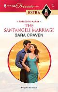 The Santangeli Marriage (Harlequin Presents Extra #61)