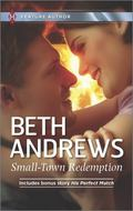 Small-Town Redemption : His Perfect Match