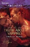 The Truth about Vampires: The Truth about Vampires\Salvation of the Damned (Harlequin Nocturne)